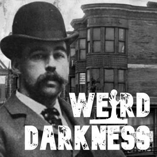 """AMERICA'S MOST CREATIVE SERIAL KILLER"" and 3 More Terrifying True Stories! #WeirdDarkness"