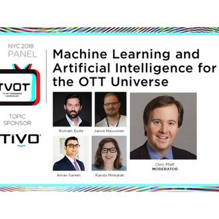 "Radio ITVT: ""Machine Learning and Artificial Intelligence for the OTT Universe"""