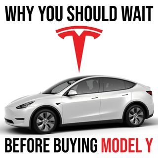 263. Tesla Model Y: Why You Should Wait Before Buying