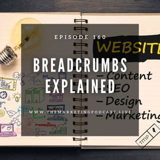 EP 160 : What are Breadcrumbs & How they impact your Site's ranking