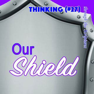 Our Shield (TTTS#27)