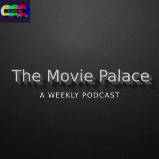 The Movie Palace Podcast