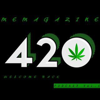 Ep. 2 420 MeUp