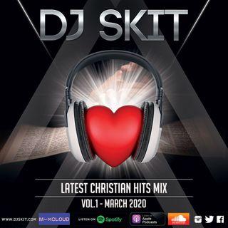 Latest Chrsitian Hits Mix March 2020