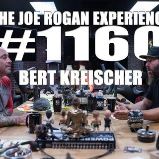 #1160 - Bert Kreischer