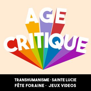 [AC] #9 – Transhumanisme · Sainte Lucie · Fêtes foraines · Jeux Vidéos