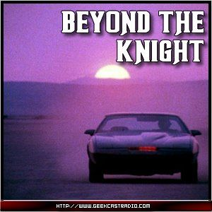 Beyond The Knight – Episode 21 - Junk Yard Dog!