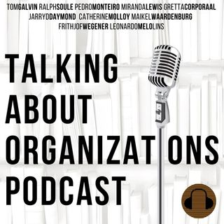 28: Organizations as Rhetoric (Part 2)