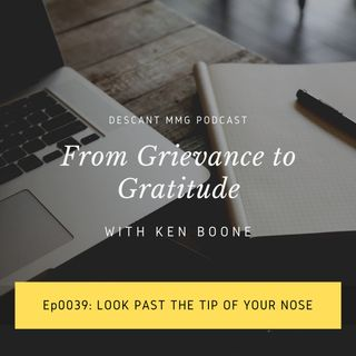 Ep039: Look Past the Tip of Your Nose