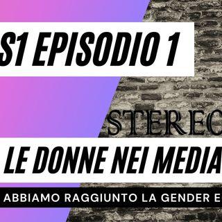 S1E1 - Le donne e i media