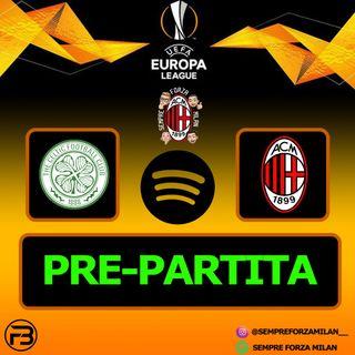 PRE-PARTITA | CELTIC MILAN