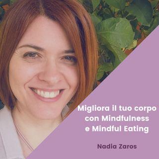 Migliora il tuo corpo con Mindfulness e Mindful Eating