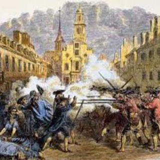 Remembering The Boston Massacre & Alamo