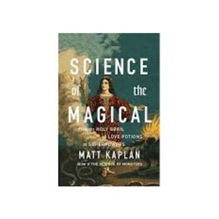 What is the Science of the Magical; can it be defined and validated?