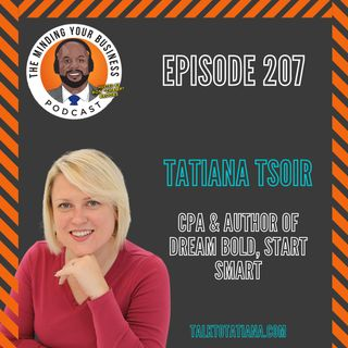 #207 - Tatiana Tsoir, CPA