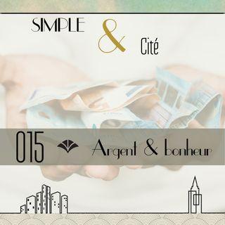 Argent & bonheur