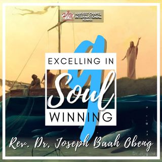 Excelling in Soul Winning - Part 9