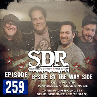Kevin Martin, Geno Bisconte & Chris From Bk (Candlebox Singer, Comedian, Host) - B-Side By The Way Side