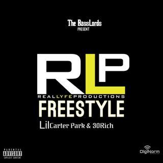 Lil Carter Park x 30 Rich- RealLyfeStreetStars (Freestyle)