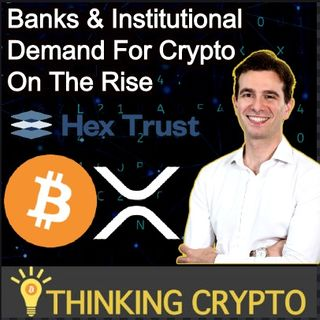 Alessio Quaglini CEO Hex Trust Interview - Banks & Institutional Crypto Demand On The Rise - Bitcoin - R3 XRP - Ex HSBC Team Member