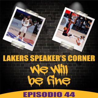 Lakers Speaker's Corner E44 - We Will Be Fine