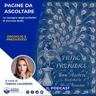 """Pagine da ascoltare. """"Orgoglio e pregiudizio"""" di  Jane Austen"""