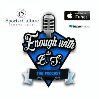 Enough With The B.S Podcast