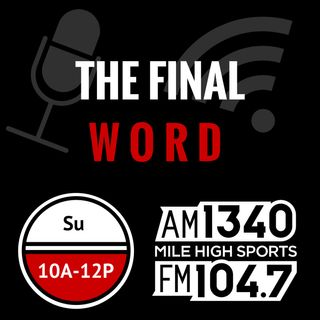 4-9-17 Dr. Stano joins The Final Word to talk Avs young prospects, preview NHL playoffs