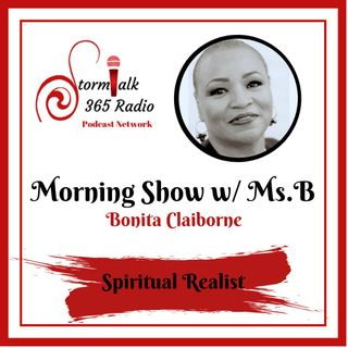 Morning Show w/ Ms.B - Human Foolishness