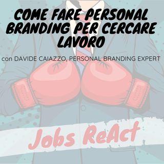 JR 53 | Come fare Personal Branding per cercare lavoro - con Davide Caiazzo