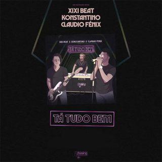Xixi Beat feat. Konstantino & Claudio Fénix - Tá Tudo Bem (Zouk)