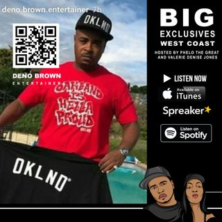 Actor, Deno Brown Entertainer Tells All -  BIG EXCLUSIVES West Coast Edition