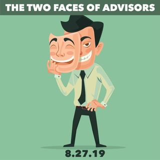 Can advisors do what's best for you and them?
