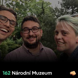 SNACK 162 Narodni Muzeum