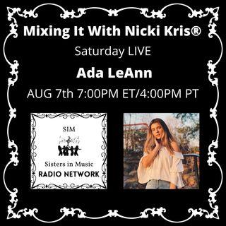 Mixing It with Nicki Kris - Saturday LIVE - Ada LeAnn