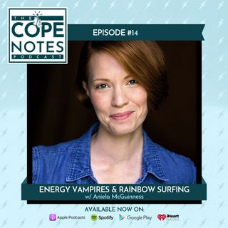 Energy Vampires & Rainbow Surfing w/ Aniela McGuinness