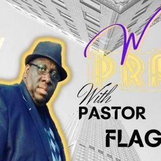 Morning PrayZe with Pastor Flagg