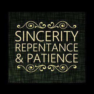 02 Sincerity, Repentance & Patience