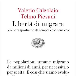 Telmo Pievani - Libertà di migrare