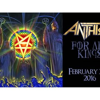 Metal Hammer of Doom: Anthrax - For All Kings