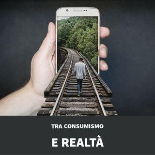 Tra Consumismo E Realtà