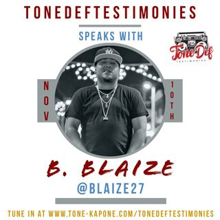 B. BLAIZE ON THE TONEDEFTESTIMONIES