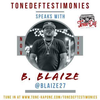 B. BLAIZE ON THE TONEDEFTESTIMONIES