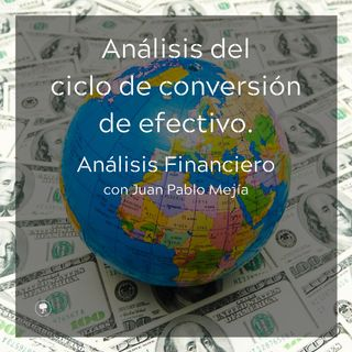 Análisis del ciclo de conversión de efectivo