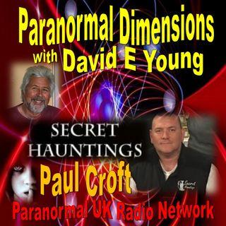 Paranormal Dimensions - Paul Croft: Secret Hauntings - 07192021