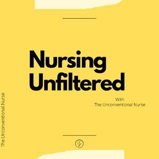 Nursing Unfiltered