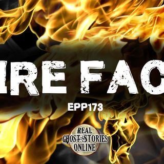 Fire Face | Ghosts, Paranormal, Supernatural