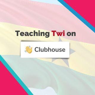 Teaching Twi on Clubhouse with Afua Abrafi