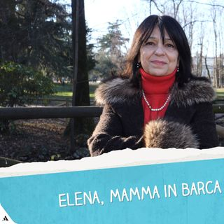 Elena, mamma in barca a vela per 7 anni