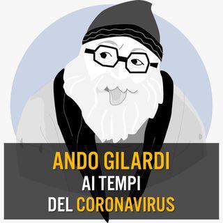 Ando Gilardi ai tempi del Coronavirus
